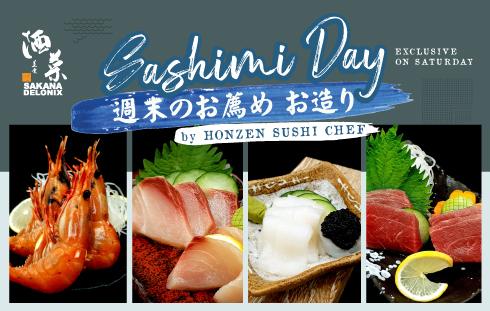 SASHIMI DAY AT SAKANA DELONIX